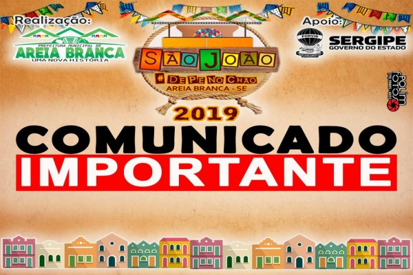 Comunicado: São João de Pé no Chão 2019 está mantida