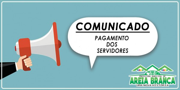 Prefeitura de Areia Branca inicia pagamento dos servidores nesta sexta-feira, 29